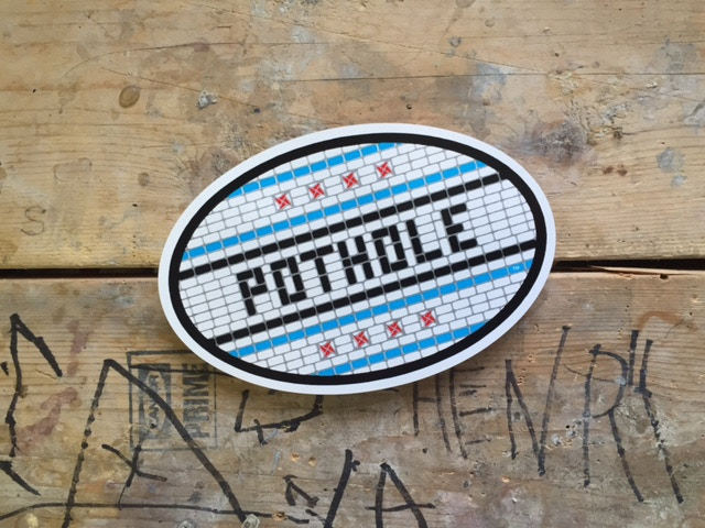 A POTHOLE sticker is your reward for a donation of $5!