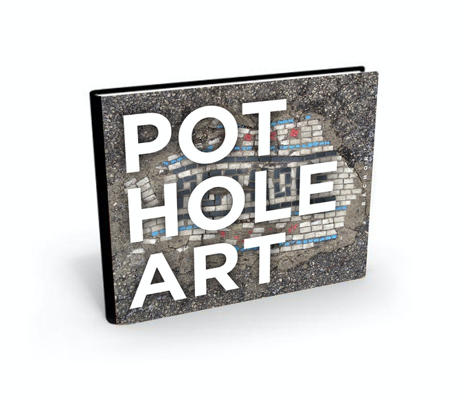 A signed, hard cover book about the pothole art project is your reward (along with a patch and sticker) for a donation of $100!