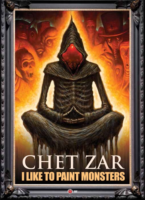 Chet Zar: I Like to Paint Monsters DVD