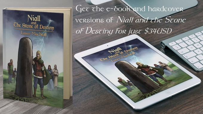Get the e-book and hardcover versions of Niall and the Stone of Destiny for just $34USD