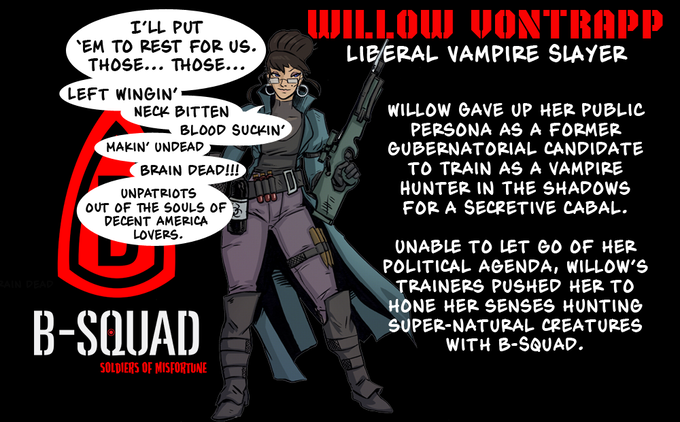 Read About Willow Von Trapp! Our Liberal Vampire Hunter!