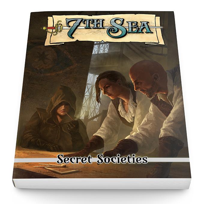 7th Sea: Second Edition by John Wick » Secret Societies! — Kickstarter