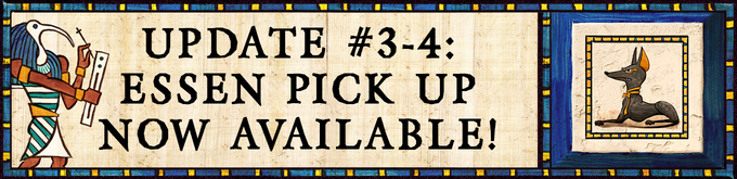 News Flash March 7 -- ESSEN pick up will be possible for Heir to the Pharaoh (see Updates #3 and #4)
