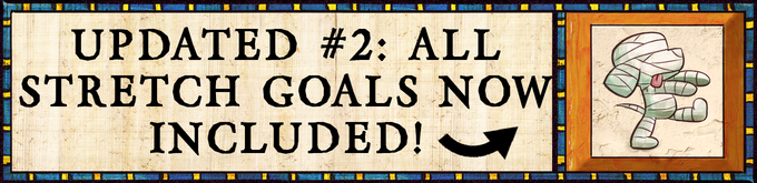 """NEWS FLASH March 6 -- ALL Stretch Goals are now INCLUDED for ALL Kickstarter Backers! View Update #2 or look at the new """"What's in the Box"""" section to see what's included!"""