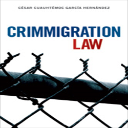 Crimmigration Law, a must-read for law students and practitioners seeking an introduction to the complex legal doctrine and practice challenges at the merger of immigration and criminal law