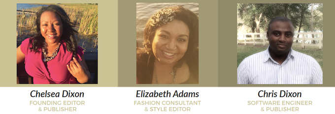 The team at Love U Magazine includes a Writer/Editor who's previously published an e-zine to the Apple & Google Play Store (Chelsea Dixon), a Creative Fashion Marketing Professional (Elizabeth Adams), and a Software Engineer and Publisher (Chris Dixon).