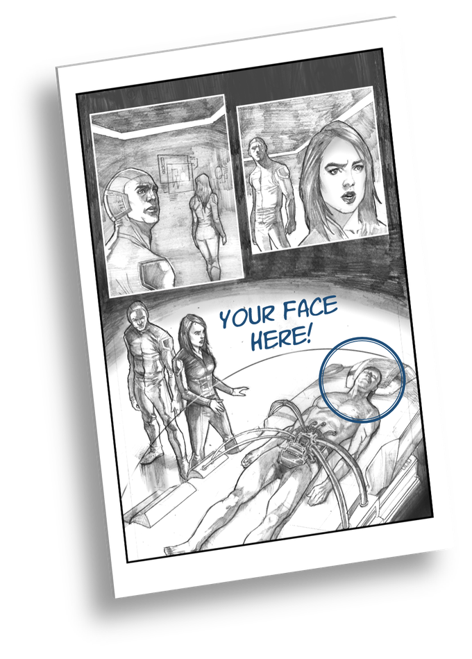 Your face (male or female) in full color Issue #1 and #2