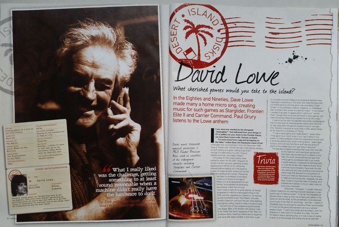 Dave Lowe - 6 page interview in 'Retro Gamer' mag