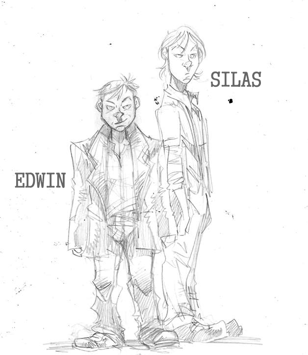 Our main characters - Silas and Edwin