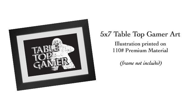 5x7 Table Top Gamer Art