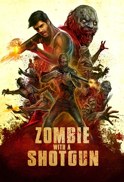 Zombie with a Shotgun Official Movie Poster