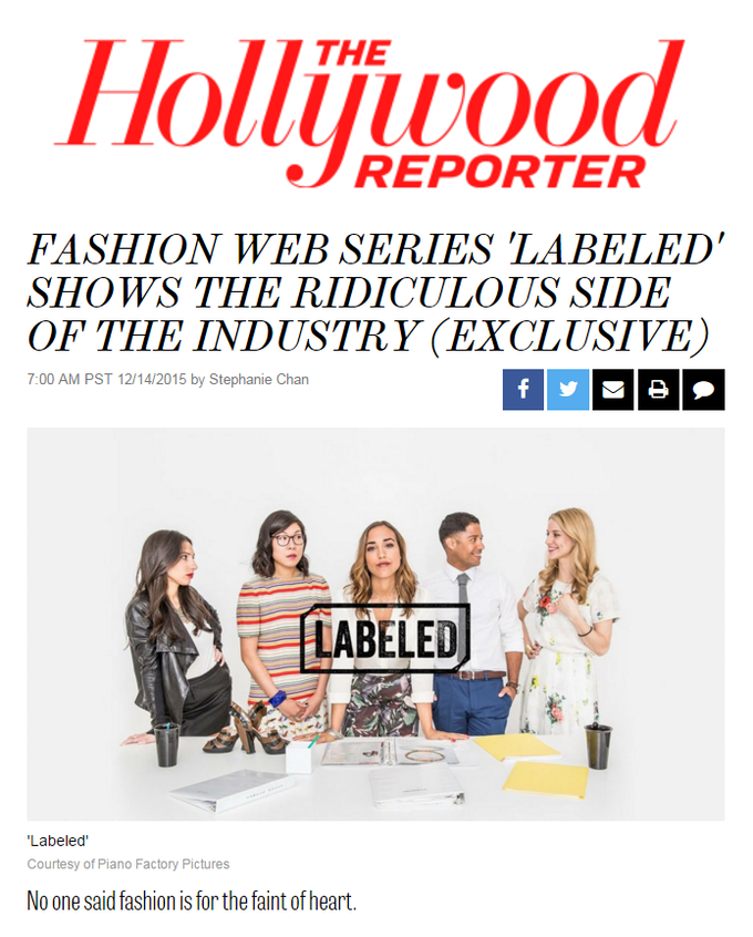 LABELED BECOMES A HOLLYWOOD REPORTER HEADLINE!