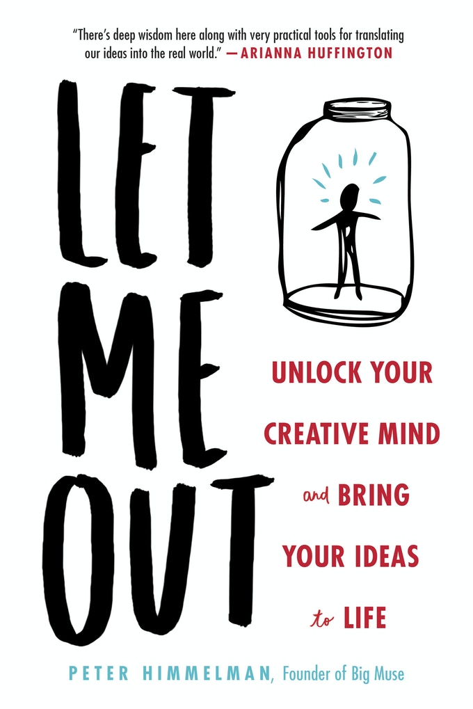 My new book Let Me Out (Unlock your creative mind and bring your ideas to life)