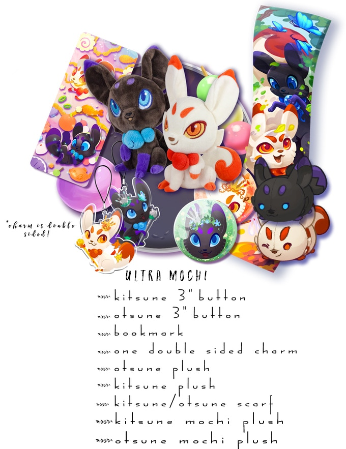"Includes: One Kitsune Plush, One Otsune Plush, One Kitsune Mochi Plush, One Otsune Mochi Plush, One Double Sided Charm, Both 3"" Buttons, 1 Sparkle Bookmark, One Scarf"