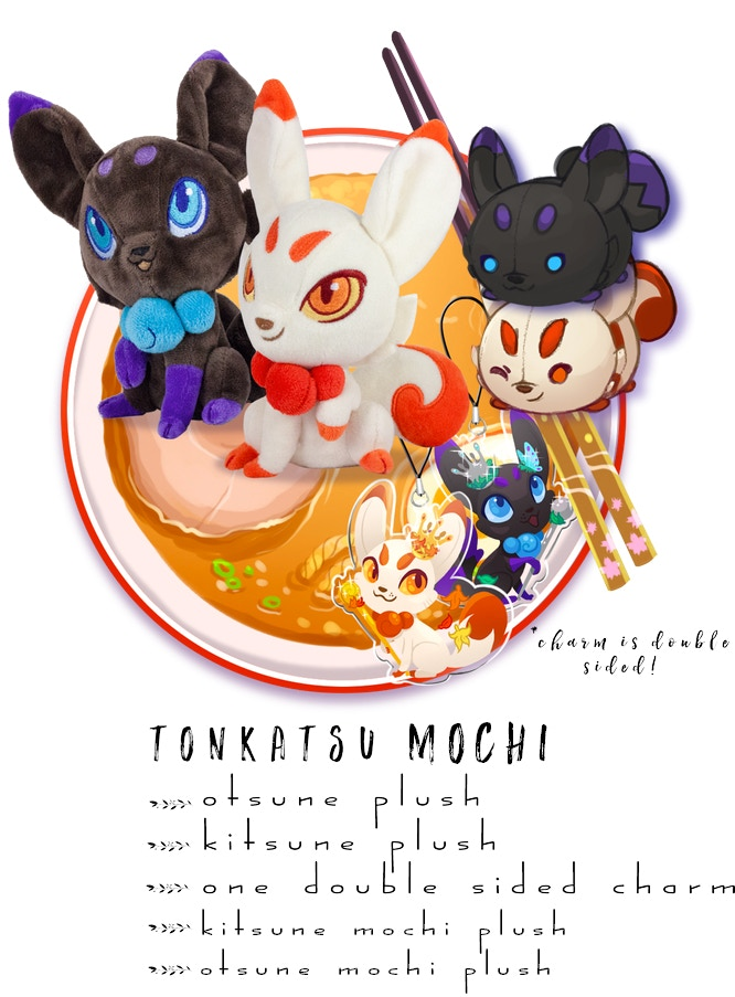 Includes: One Kitsune Plush, One Otsune Plush, One Kitsune Mochi Plush, One Otsune Mochi Plush, One Double Sided Charm
