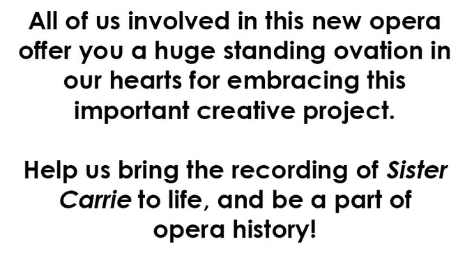 World-premiere and recording of the opera Sister Carrie by