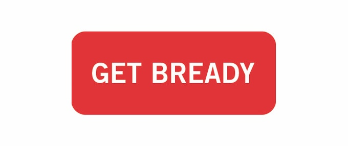 Get Bready Made