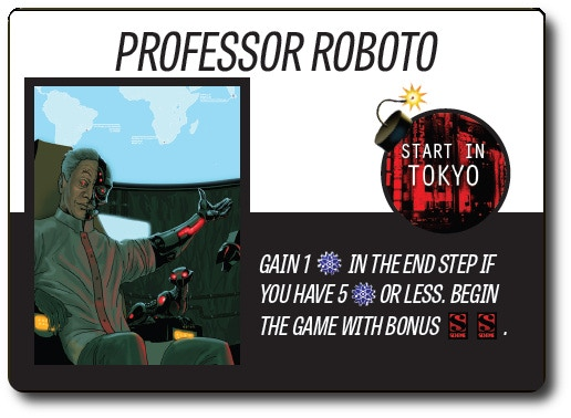 A Faction Card. Each Faction has its own start location and a special ability. Professor Roboto here starts with additional schemes, and gains more Science every turn.