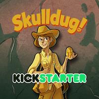 Skulldug! by Ruddy Games — Kickstarter