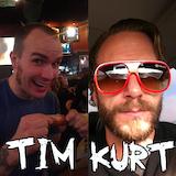 Tim & Kurt