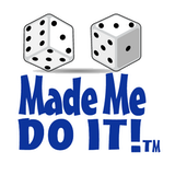 Dice Made Me Do It!