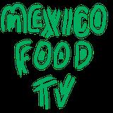Mexico Food Tv