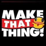 Make That Thing