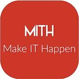MITH - Make IT Happen