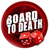 The Board to Death Team