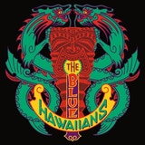 The Blue Hawaiians