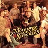 The Mother Corn Shuckers New Album