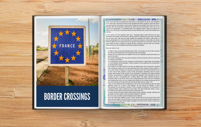 Border crossings can be nerve wracking and tedious, the officials officious and the procedures mystifying. We walk you through the pre crossing preparation and give advice on how to deal with any bothersome bureaucrat