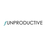 Funproductive