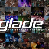 Glade: The Feature Documentary (deleted)