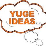 YUGE IDEAS, LLC