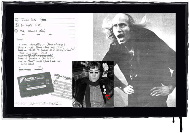 From left to right: Song notes written by Richard O'Brien, creator of The Rocky Horror Show, John Lennon on RHS first night in LA 1974 wearing RHS badge, Richard O'Brien as Riff Raff doing the Time Warp