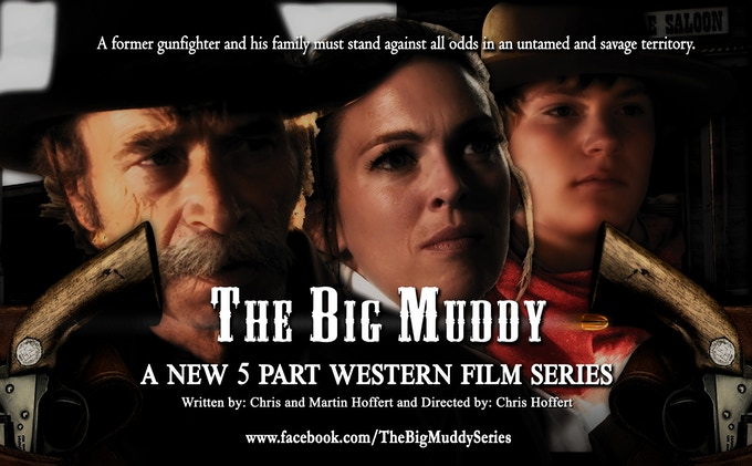 The Big Muddy, finishing a western series by Christopher Hoffert