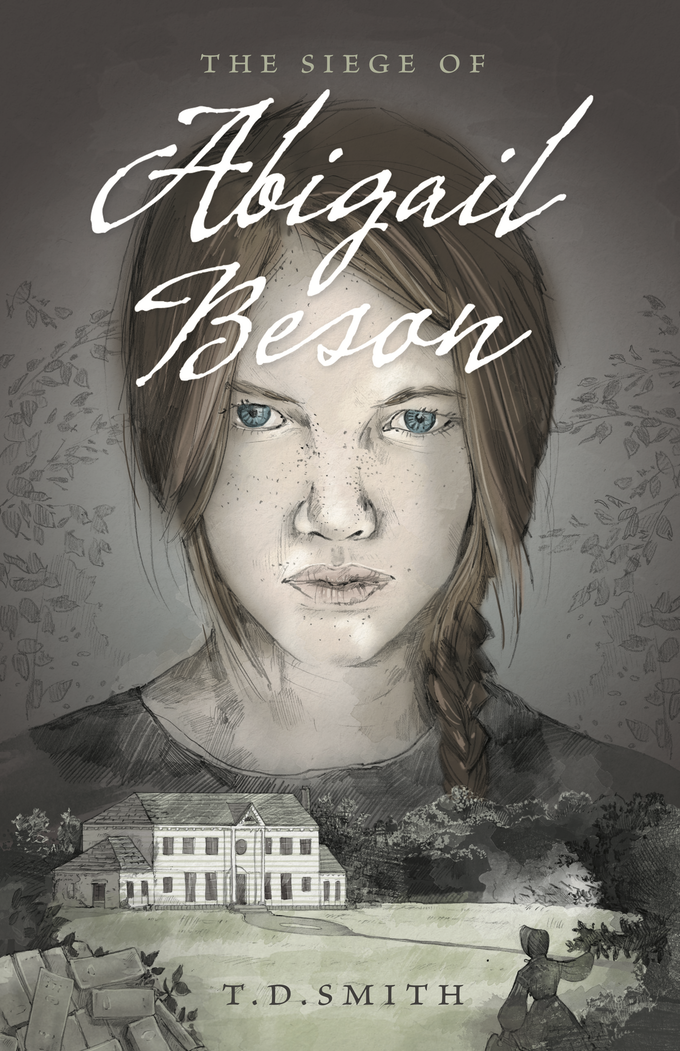 The Siege of Abigail Beson: Cover Art by Emily Krueger