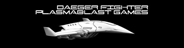 Daeger Fighter (Plasmablast Games) (Click to Enlarge)