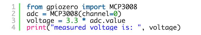4 lines of GPIO Zero to read analog voltage