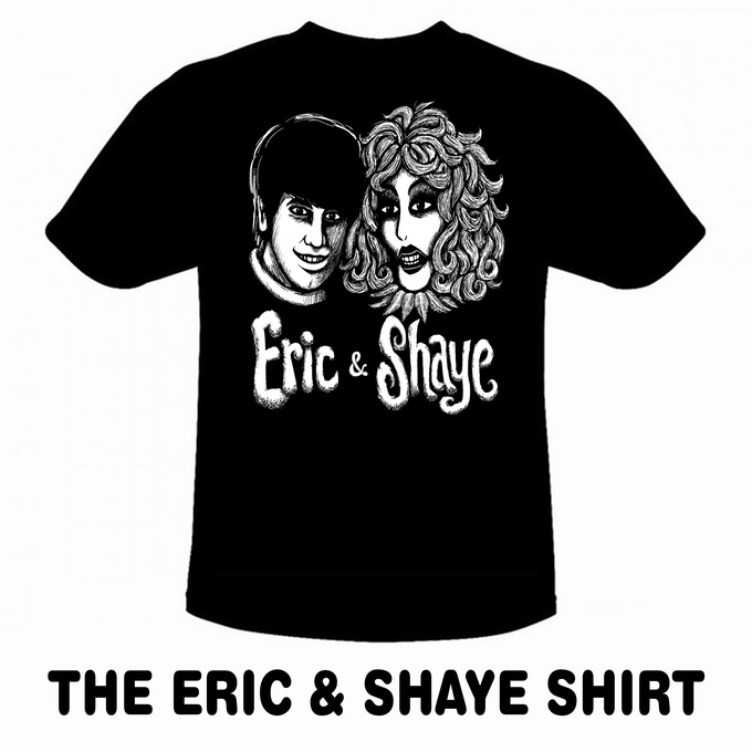 THE ERIC & SHAYE SHIRT 100% Cotton Black T-Shirt Designed by  Master Artist Tony Chiodo exclusively for The ERIC AND SHAYE Kickstarter Project!