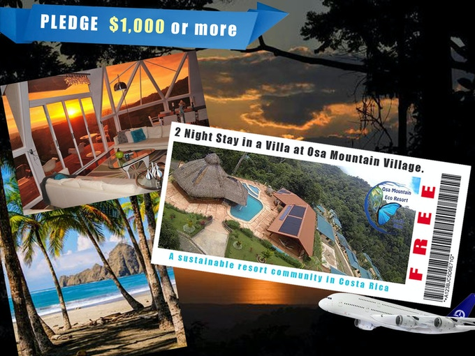 Pledge $1,000 or more = 2 nights stay at Osa Mountain Village Resort in Costa Rica