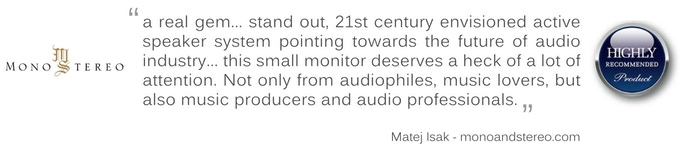 One of just two speakers to ever receive the Highly Recommended award from Mono & Stereo