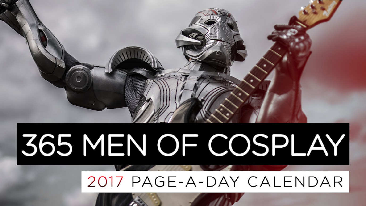 We're celebrating the diverse and talented male costumers of the cosplay community with a beautiful 365 page-a-day-style calendar!
