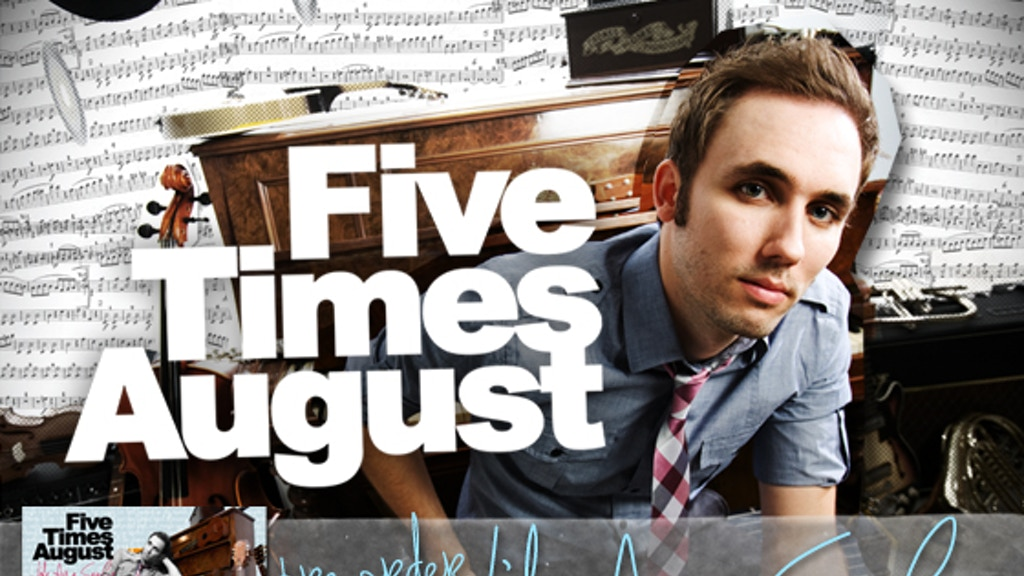 Release The Next Five Times August Album!  project video thumbnail
