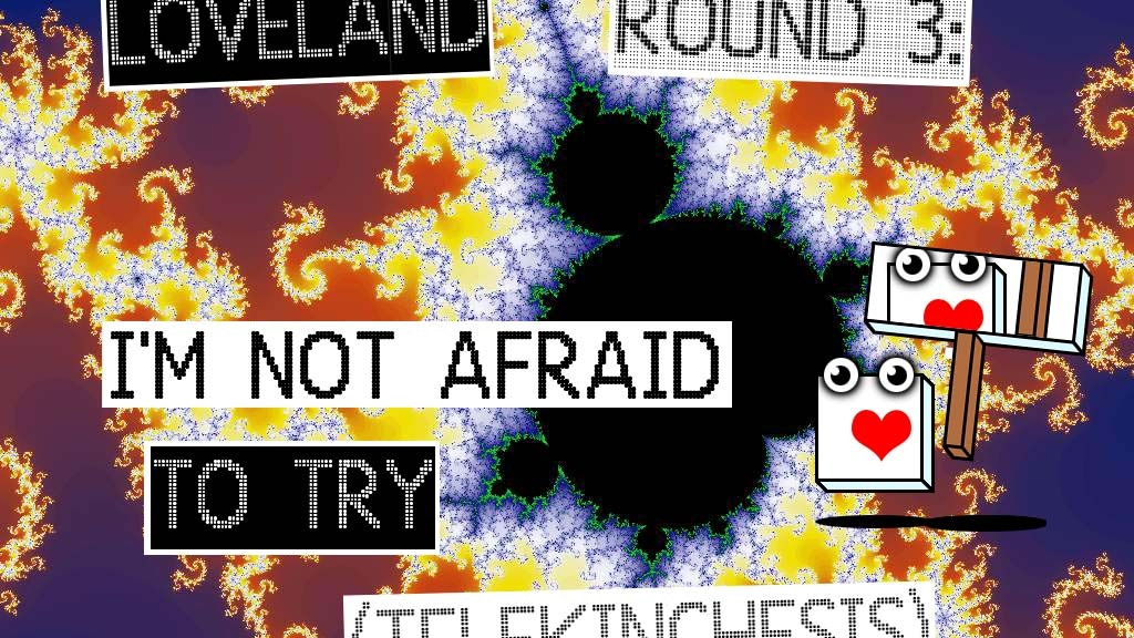 LOVELAND Round 3: I'm Not Afraid (Mystery Test Format) project video thumbnail