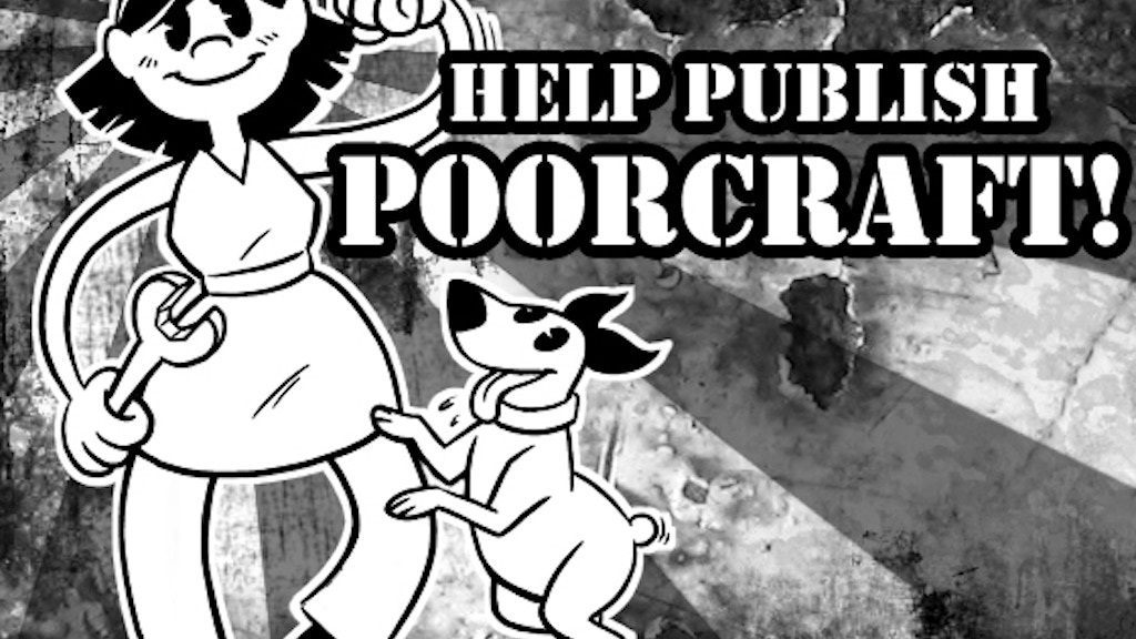 Poorcraft: A Comic Book Guide to Frugal Urban and Suburban Living! project video thumbnail