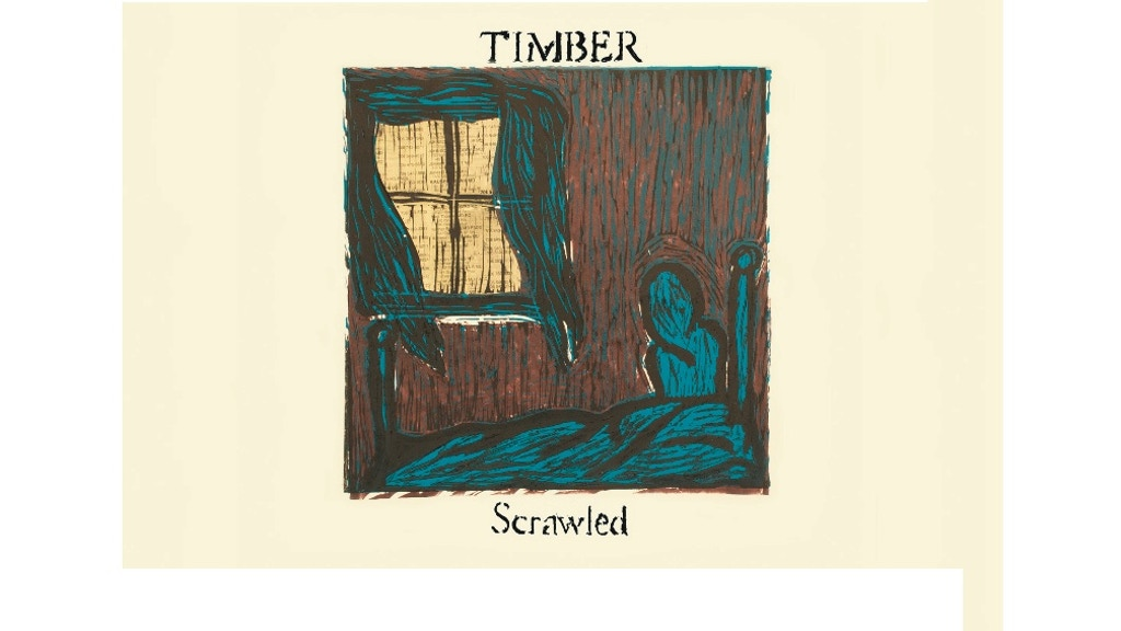 New Timber record, Scrawled... coming soon. project video thumbnail