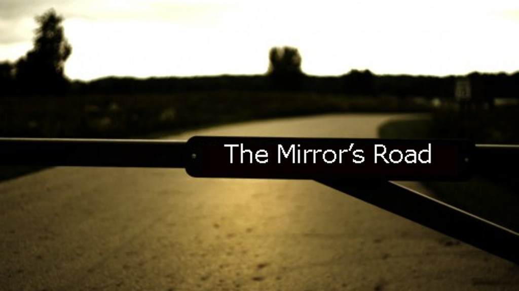 Project image for The Mirror's Road - An Urban Fantasy Project