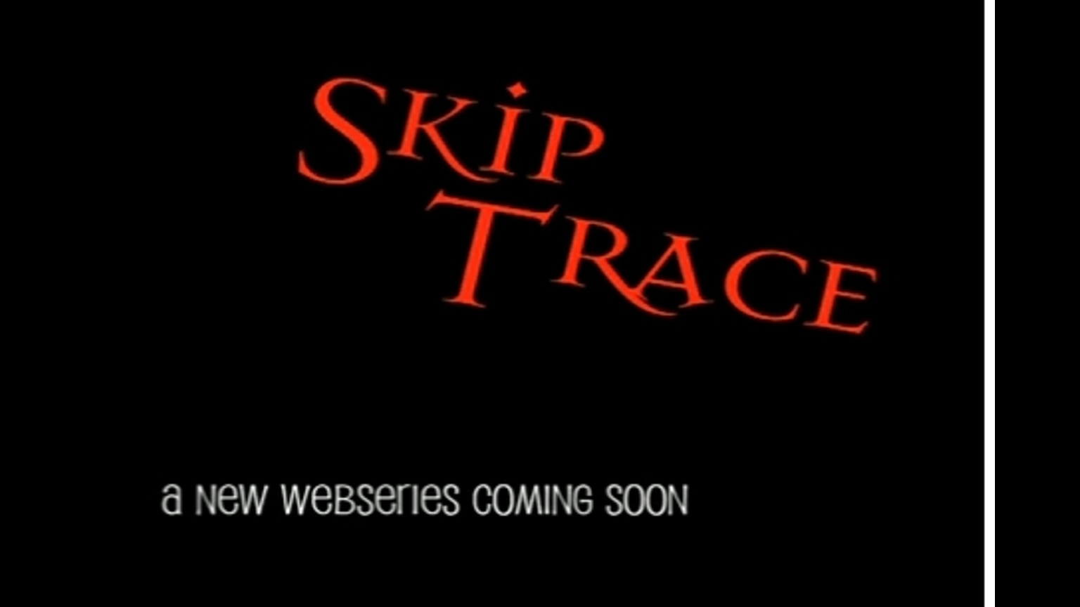 skip trace hot bounty hunters bad guys free tv by geek goddess kickstarter. Black Bedroom Furniture Sets. Home Design Ideas
